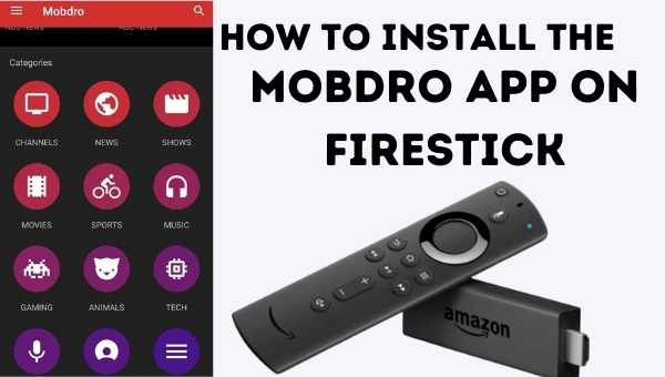 How to install the Mobdro app on Firestick